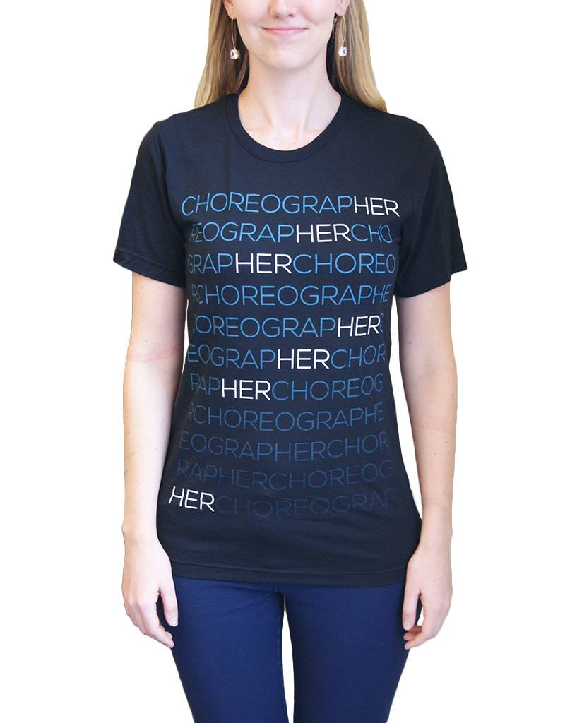 ChoreograpHER Fitted Tee