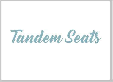 Tandem Seats