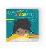 Lucy Darling If I Were Spaghetti Childrens Book