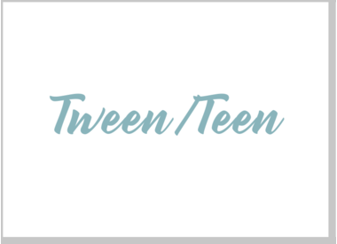 Tween/Teen