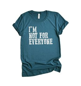 Wildberry Waves I'm Not for Everyone Tee, Teal- Unisex