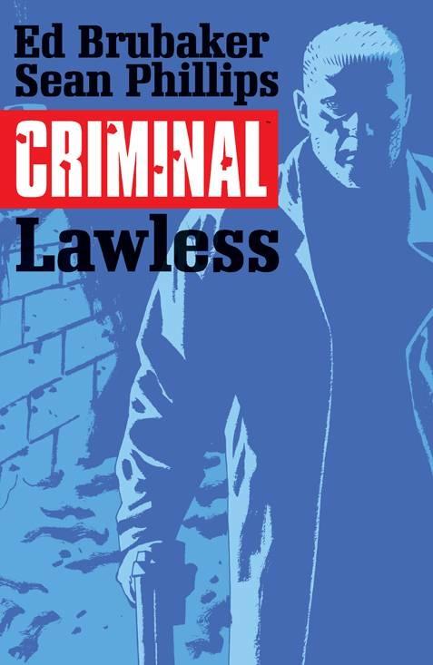 Criminal v.2: Lawless