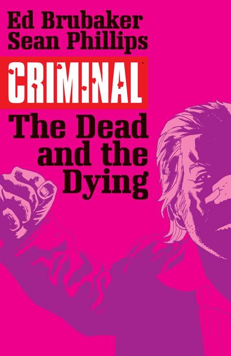 Criminal v.3: The Dead and the Dying