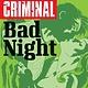 Criminal v.4: Bad Night