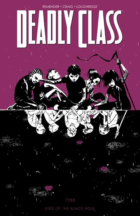 Deadly Class v.2: Kids of the Black Hole