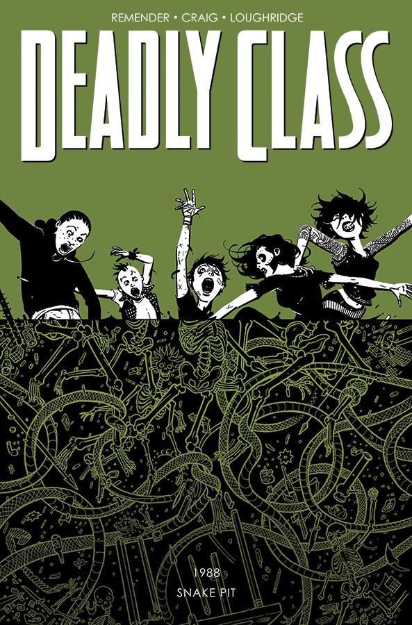 Deadly Class v.3: The Snake Pit