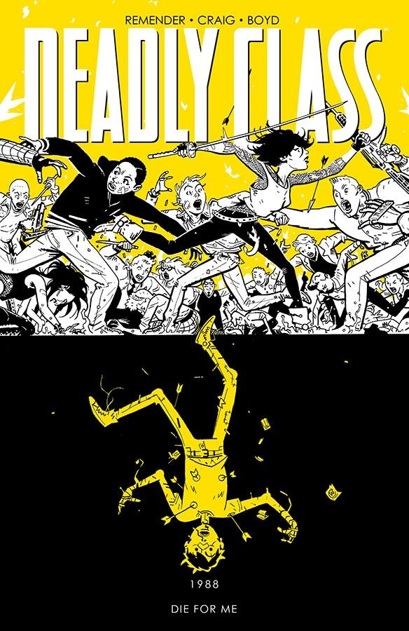 Deadly Class v.4: Die For Me