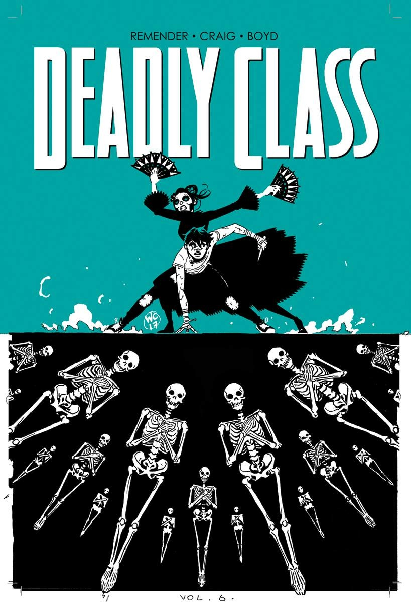 Deadly Class v.6: This Is Not The End