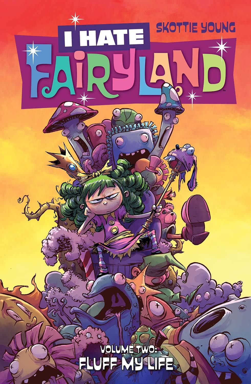 I Hate Fairyland v.2: Fluff My Life