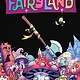 I Hate Fairyland v.4: Sadly Never After