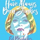 My Heroes Have Always Been Junkies Hardcover