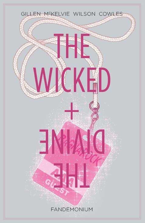 The Wicked & the Divine v.2: Fandemonium