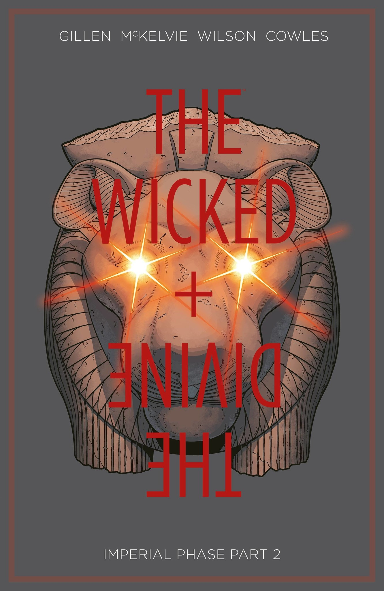The Wicked & the Divine v.6: Imperial Phase Part II - Copy
