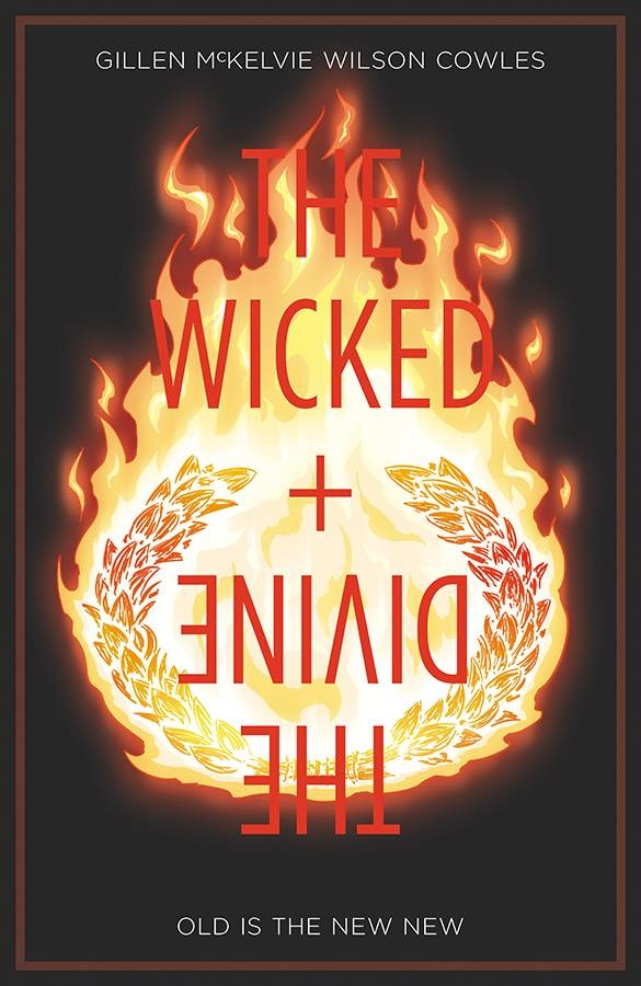 The Wicked & the Divine v.8: Old Is The New New
