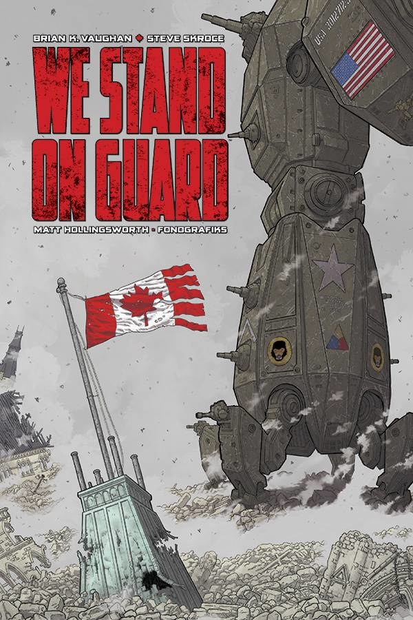 We Stand On Guard Deluxe Hardcover