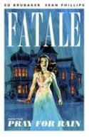 Fatale vol. 4 Pray For Rain