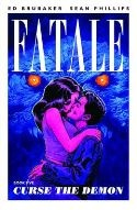 Fatale vol. 5 Curse the Demon