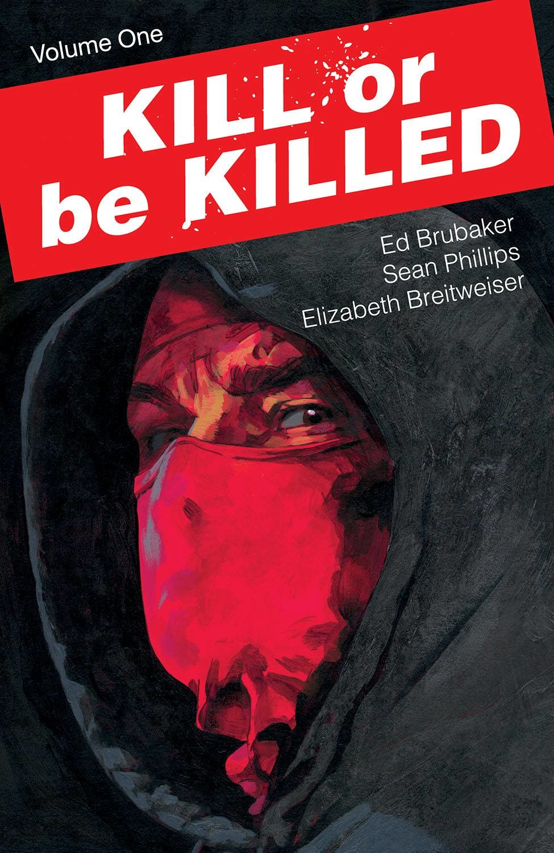 Kill Or Be Killed v.1