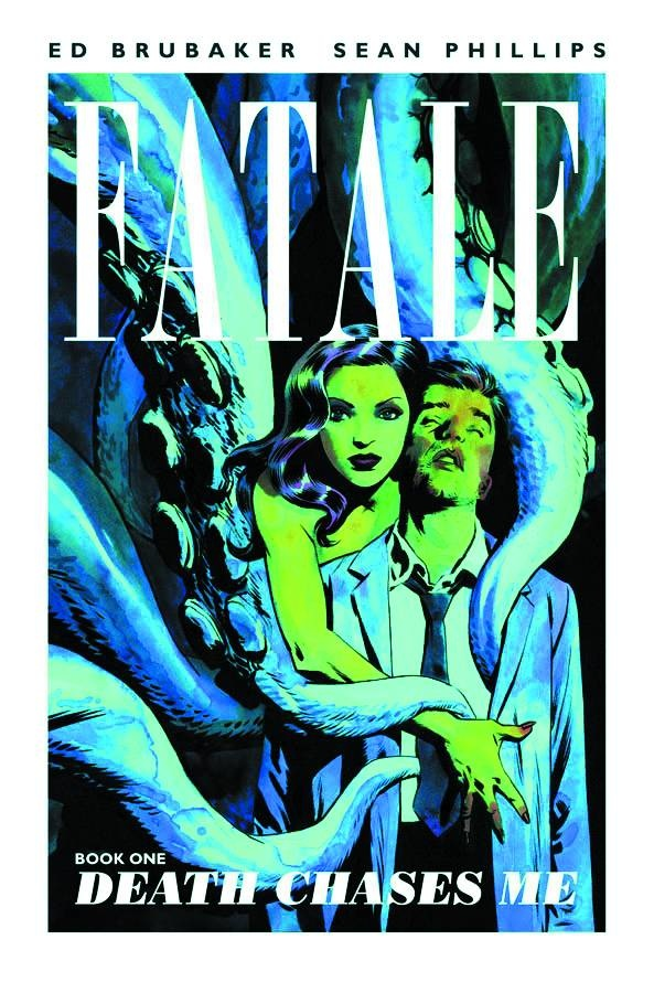 Fatale vol. 1 Death Chases Me