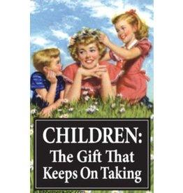 Fridge Magnet  Children keep on taking