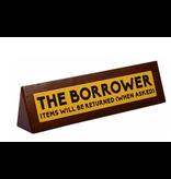 Desk Sign Borrower