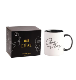 Less Chat Mug- Slay Today
