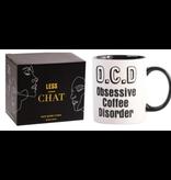 Less Chat Mug- O.C.D