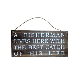 Wooden Sign - Fisherman Best Catch