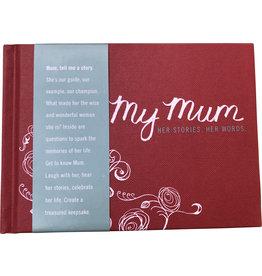 My Mum Journal -Original Version