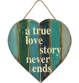 Wooden Sign - A True Love Story