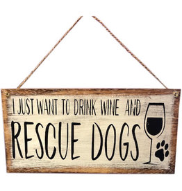 Wooden Sign - Wine & Dogs - White