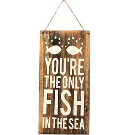 Wooden Sign - Only Fish In The Sea