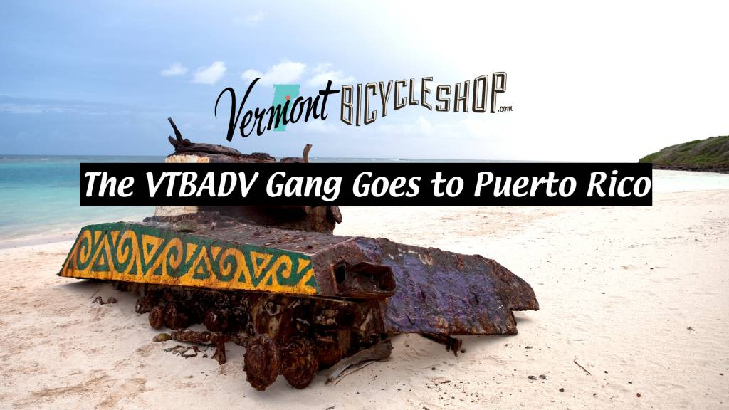 Vermont Bicycle Shop Goes to Puerto Rico