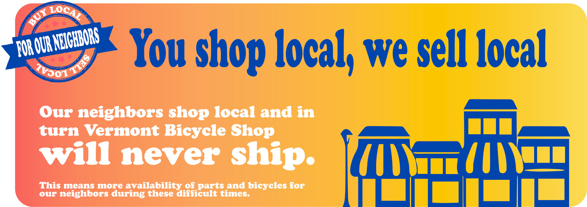 Shop Local, Sell Local, No Shipping