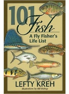 Angler's Book Supply 101 FISH-FLY FISHERS LIFE LIST