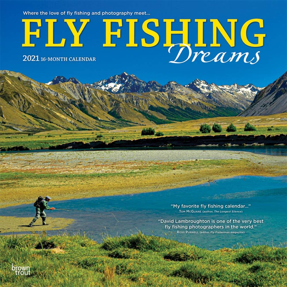 FLY FISHING DREAMS CALENDAR 2021