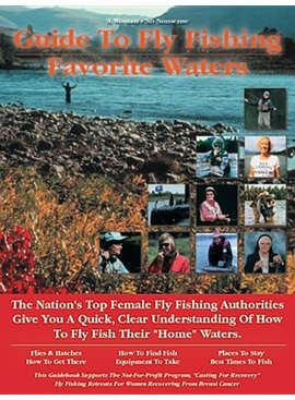 Angler's Book Supply A WOMAN'S NO NONSENSE GUIDE TO FLY FISHING- FAVORITE WATERS