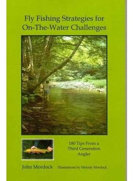 Angler's Book Supply FLY FISHING STRATEGIES FOR ON- THE- WATER CHALLENGES