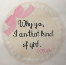 Canvas WHY YES I AM THAT KIND OF GIRL  RD141