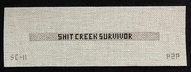 Canvas SKINNY CUFF BRACELET - S**T CREEK SURVIVOR <br /> INCLUDES SILVER CUFF  HARDWARE  SC12