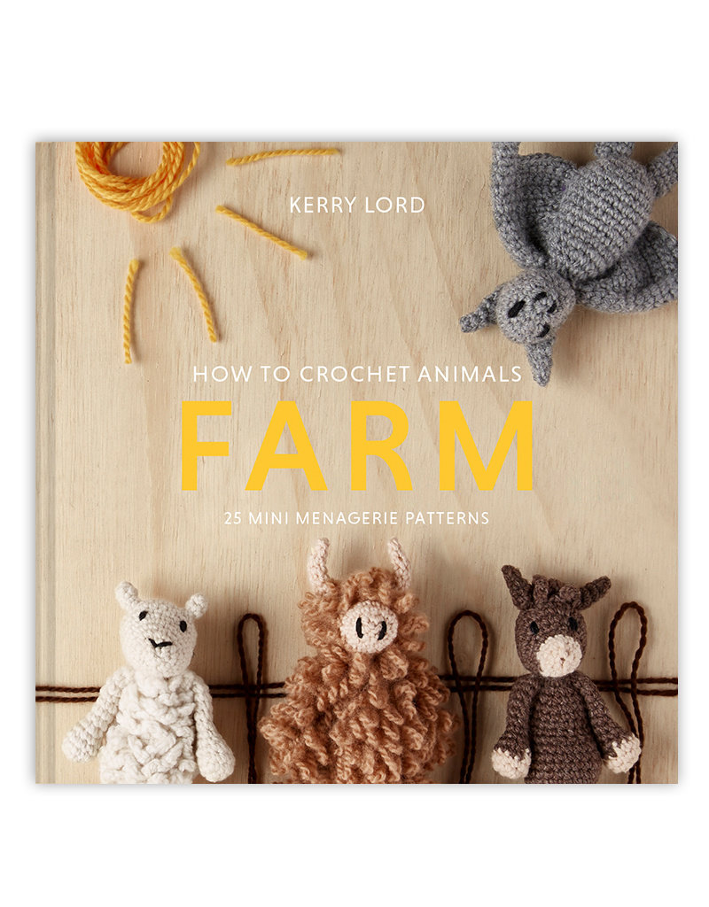 Toft How to Crochet FARM Animals