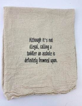 Asshole Toddler Tea Towel