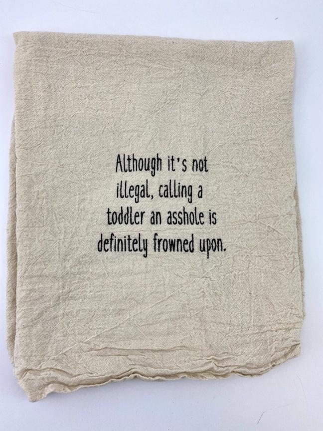 Asshole Toddler Tea Towel