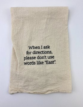 Ask for Directions Tea Towel