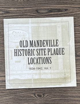 Old Mandeville Historic Site Plaque Locations