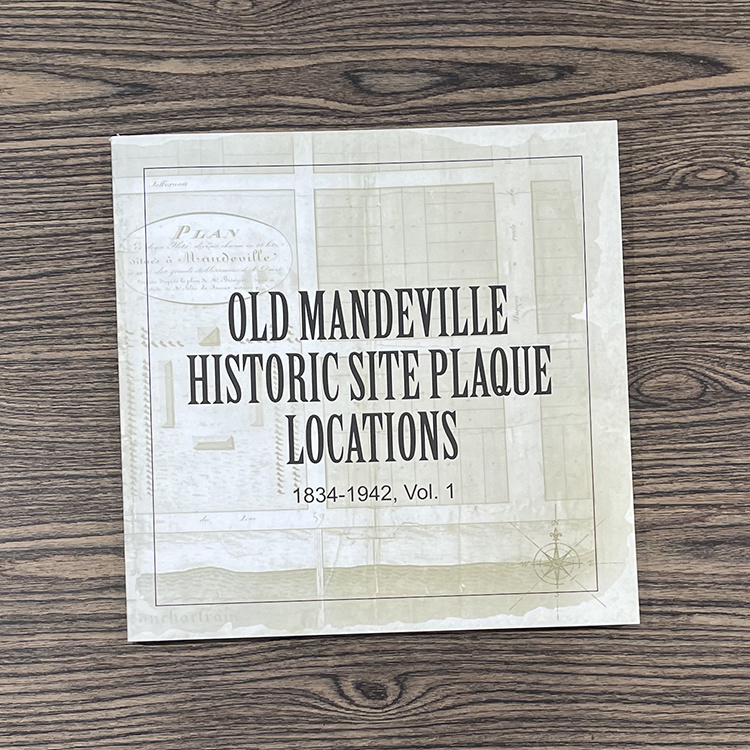 Old Mandeville Historic Site Plaque Locations