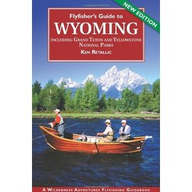 Fly Fisher's Guide to Wyoming