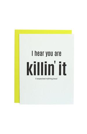 Chez Gagné Letterpress Chez Gagné Letterpress 1092 - Killin' It