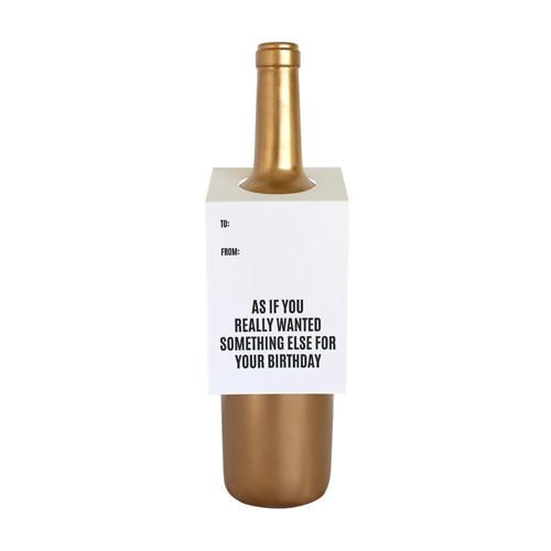 Chez Gagné Letterpress Chez Gagné Letterpress Wine & Spirit Tag - Wanted Something Else Birthday