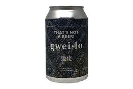 Gweilo Gweilo Thats Not a Beer Hazy IPA